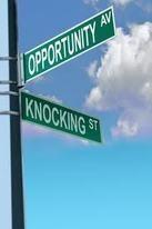 Opportunity Knocking